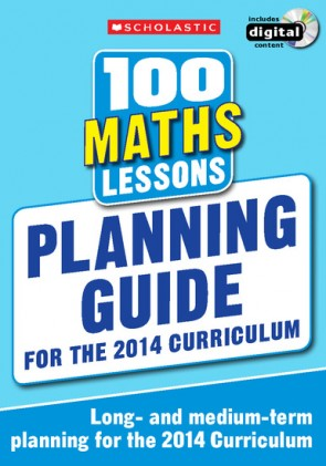 100 Maths Lessons: Planning Guide
