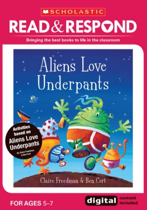 Read & Respond: Aliens Love Underpants