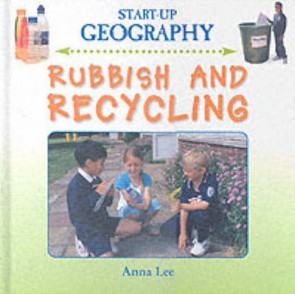 Start-Up Geography:Rubbish and Recycling