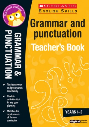 Scholastic English Skills: Grammar and Punctuation Teacher's Book (Years 1-2)