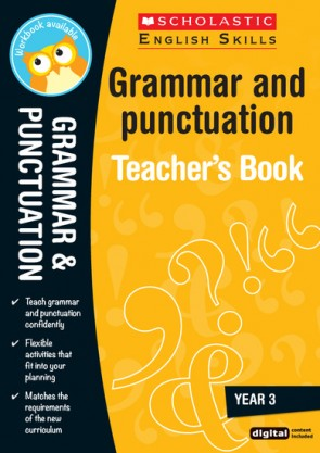 Scholastic English Skills: Grammar and Punctuation Teacher's Book (Year 3)