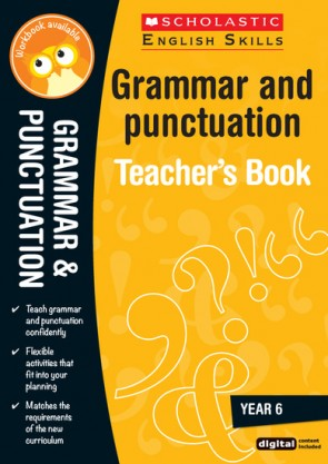 Scholastic English Skills: Grammar and Punctuation Teacher's Book (Year 6)