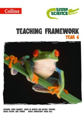 Snap Science - Teaching Framework Year 6 | Collins