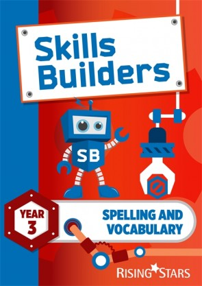 Skills Builders Spelling and Vocabulary Year 3 Pupil Book (15 copy pack) new edition