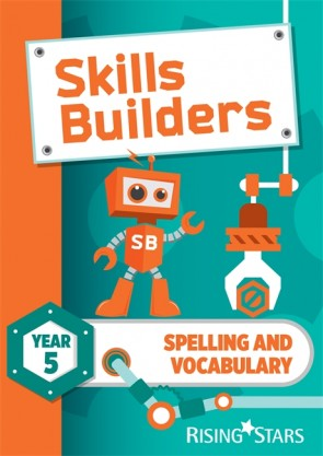 Skills Builders Spelling and Vocabulary Year 5 Pupil Book (15 copy pack) new edition