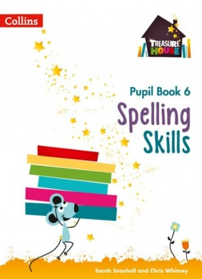 Treasure House - Spelling Skills Pupil Book 6