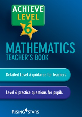 Rising Stars Achieve Level 6 Mathematics Teacher's Book - 2015 Edition