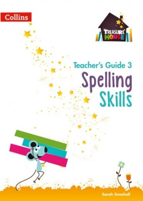 Treasure House - Spelling Skills Teacher's Guide 3