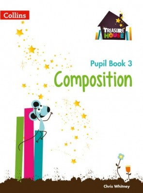 Treasure House - Composition Year 3 Pupil Book