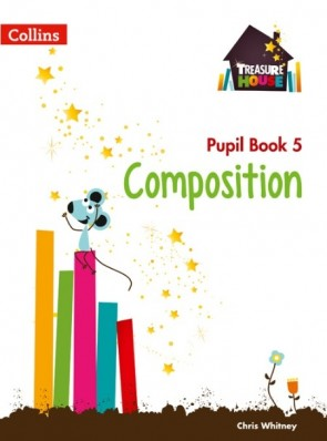Treasure House - Composition Year 5 Pupil Book