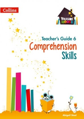 Treasure House - Comprehension Skills Teacher's Guide 6