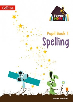 Treasure House - Spelling Year 1 Pupil Book