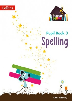 Treasure House - Spelling Year 3 Pupil Book