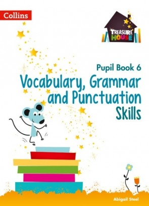 Treasure House - Vocabulary, Grammar and Punctuation Skills Pupil Book 6