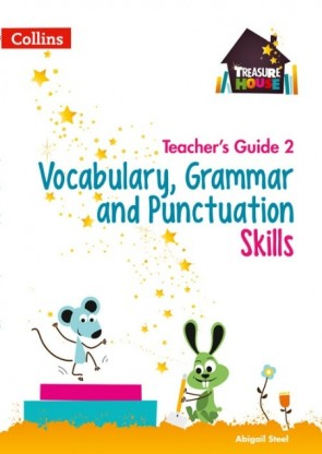 Treasure House - Vocabulary, Grammar and Punctuation Skills Teacher's Guide 2