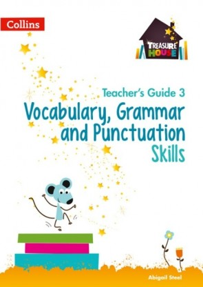 Treasure House - Vocabulary, Grammar and Punctuation Skills Teacher's Guide 3