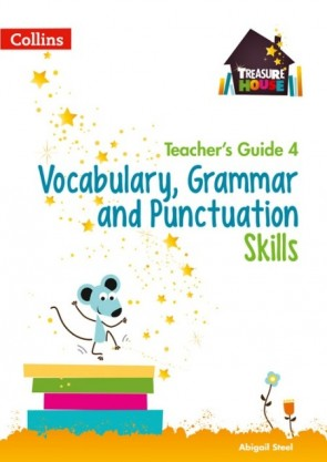 Treasure House - Vocabulary, Grammar and Punctuation Skills Teacher's Guide 4