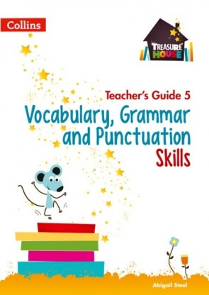 Treasure House - Vocabulary, Grammar and Punctuation Skills Teacher's Guide 5