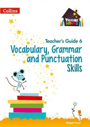 Treasure House - Vocabulary, Grammar and Punctuation Skills Teacher's Guide 6