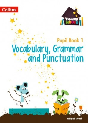 Treasure House - Vocabulary, Grammar and Punctuation Year 1 Pupil Book