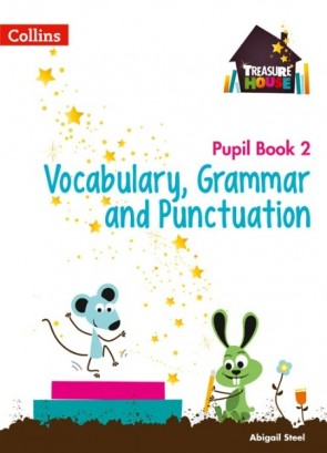 Treasure House - Vocabulary, Grammar and Punctuation Year 2 Pupil Book