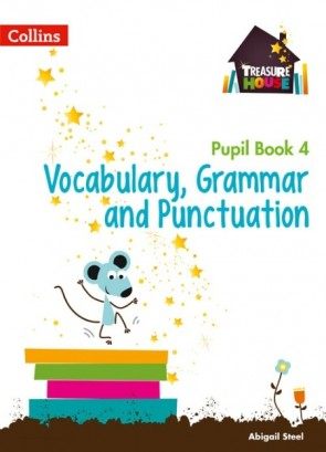 Treasure House - Vocabulary, Grammar and Punctuation Year 4 Pupil Book