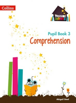 Treasure House - Comprehension Year 3 Pupil Book