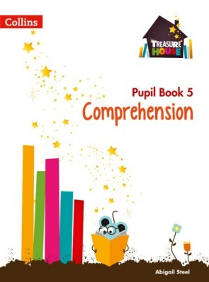 Treasure House - Comprehension Year 5 Pupil Book