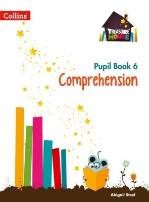 Treasure House - Comprehension Year 6 Pupil Book