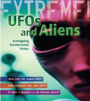 Extreme! UFOs and Aliens
